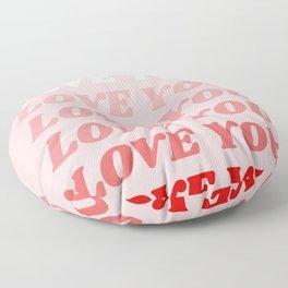 love you Floor Pillow