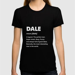Mens Dale Name Gift design T-shirt