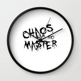 Chaos Has No Master Black Graffiti Text Wall Clock