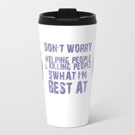 What I'm Best At Travel Mug