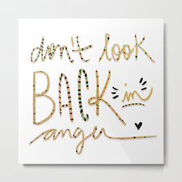don't look back in anger Metal Print