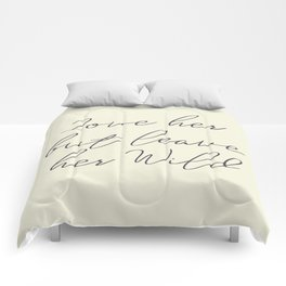 Love her, but leave her wild, handwritten Atticus poem illustration, girls book typography, women Comforters