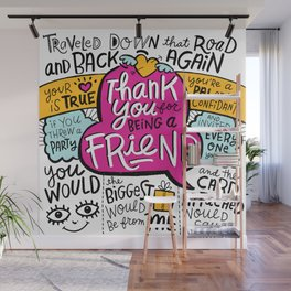 Thank You for Being a Friend Wall Mural