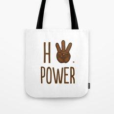 HiiiPower (w/text) : Chocolate Tote Bag