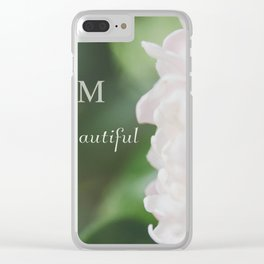 Mom You are beautiful Clear iPhone Case