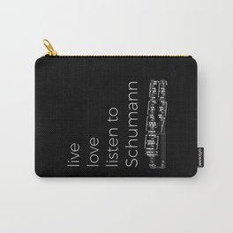 Live, love, listen to Schumann (dark colors) Carry-All Pouch
