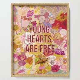 young hearts are free Serving Tray