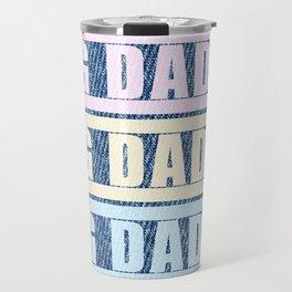 """""""BIG DADDY DENIM TRICOLOR"""" BY ROBERT DALLAS Travel Mug"""