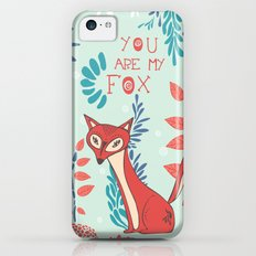 You are my Fox iPhone 5c Slim Case