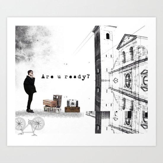 Are U Ready? Art Print