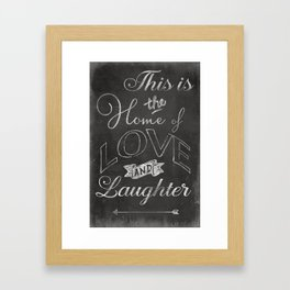Home of Love and Laughter Framed Art Print