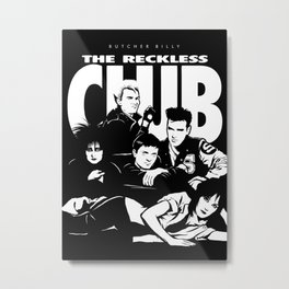 The Reckless Club Dark Metal Print