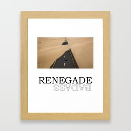 Renegade Framed Art Print