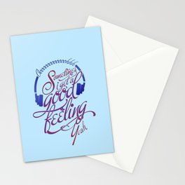 Sometimes I Get A Good Feeling Stationery Cards