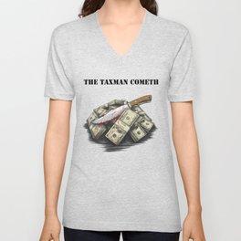The Taxman cometh Unisex V-Neck