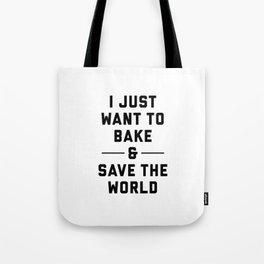 Bake & Save the World Tote Bag