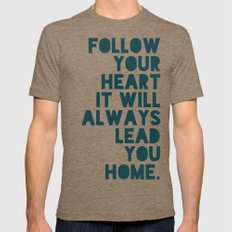 Follow Your Heart Mens Fitted Tee SMALL Tri-Coffee