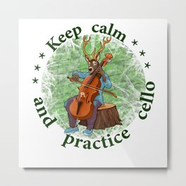 Keep calm and practice cello reindeer Metal Print