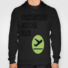 Departures Kind Of Girl Hoody