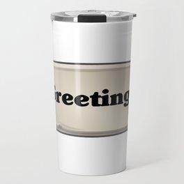 Greetings Emote Travel Mug