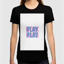 Work Hard - Play Play - Typography - Hipster T-shirt
