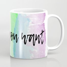 love who you want Coffee Mug