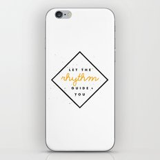 Let the Rhythm Guide You iPhone & iPod Skin