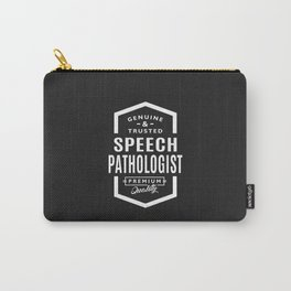 Gift for Speech Pathologist Carry-All Pouch