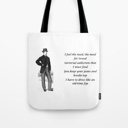 Need for Tweed Tote Bag