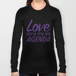 LOVE IS MY AGENDA purple Long Sleeve T-shirt
