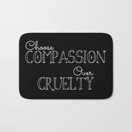 Compassion Over Cruelty Bath Mat