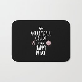 The volleyball court is my happy place Bath Mat