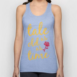 Tale as old as time Unisex Tank Top