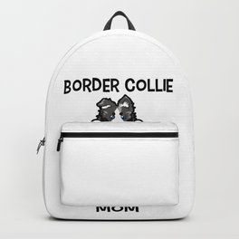 Border Collie Mom Elo Dog Puppy Doggie Mother Backpack