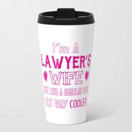Lawyer's Wife Travel Mug