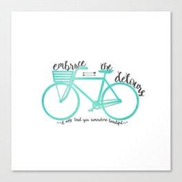 Embrace the Detours Canvas Print