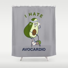 I Hate Avo cardio Shower Curtain