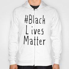 #Black Lives Matter Hoody