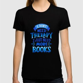 Therapy Vs. Books in Blue T-shirt