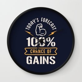 Today's Forecast 100% Chance Of Gains Wall Clock