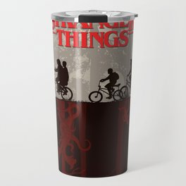 A little too strange Travel Mug