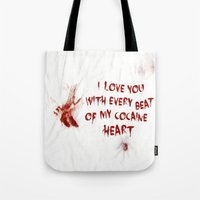cocaine Tote Bags featuring COCAINE LOVE by Beauty Killer Art