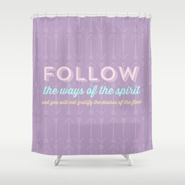 The ways of the spirit Shower Curtain