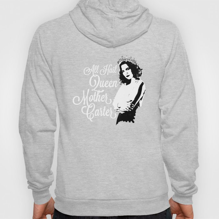 All Hail Queen Mother Carter (White) Hoody