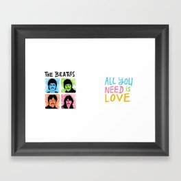 all you need is love! Framed Art Print