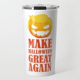 Make Halloween Great Again Trump Pumpkin Travel Mug