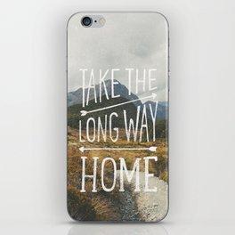 TAKE THE LONG WAY iPhone Skin