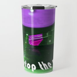 Don't stop the music Travel Mug