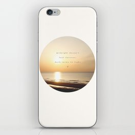 Midnight Doesn't Last Forever // Irresistible  iPhone Skin
