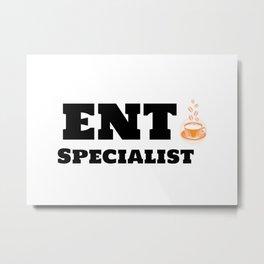 ENT Specialist & Caffeine Metal Print